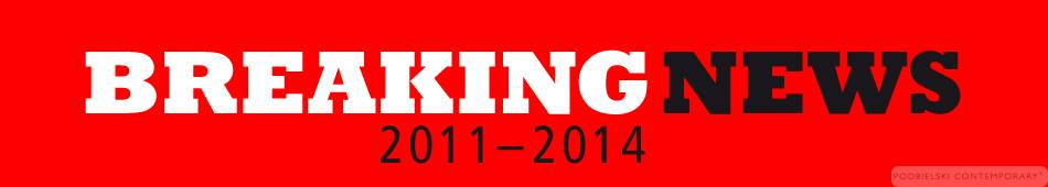 BREAKING NEWS 2011-2014